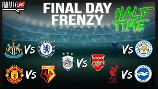FINAL DAY FRENZY - Half Time Phone In - FanPark Live