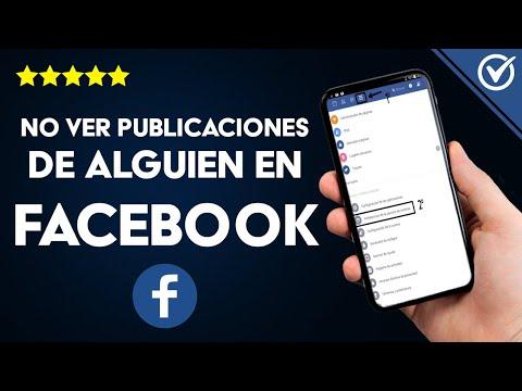 Cómo Dejar de ver Publicaciones de un Amigo en Facebook sin Eliminarlo y sin Bloquearlo