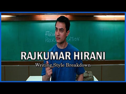Rajkumar Hirani | Writing Style Breakdown