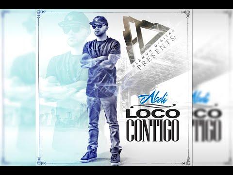 "Abdi ""Loco Contigo""  Video Lyrics"