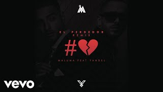Maluma - El Perdedor (Remix) (Cover Audio) ft. Yandel