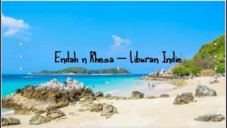 Gambar cover [lirik] - Endah N Rhesa - Liburan Indie