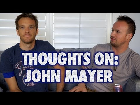 Thoughts on John Mayer