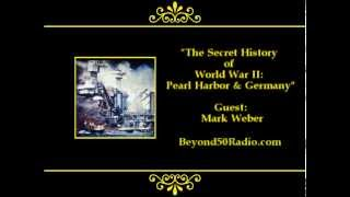 The Secret History of World War II: Pearl Harbor and Germany