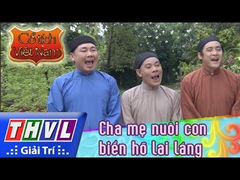 THVL | Cổ tích Việt Nam: Cha mẹ nuôi con biển hồ lai láng - Phần đầu