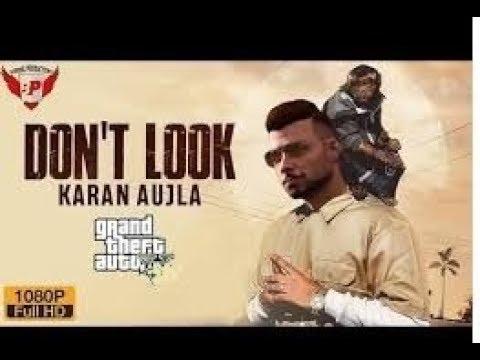 don't-look-(gta-video)-karan-aujla-|-rupan-bal-|-jay-trak-|-latest-punjabi-songs-2019-[veer-brar]