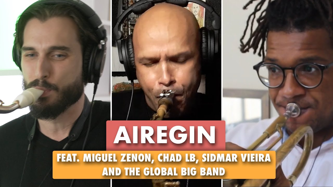 Miguel Zenon, Chad LB and the Global Big Band - Airegin (Sonny Rollins)