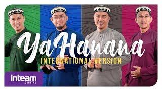 Download lagu Inteam - Ya Hanana International Version (Official Music Video)