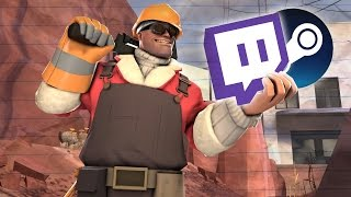 TF2: Steams & Streams