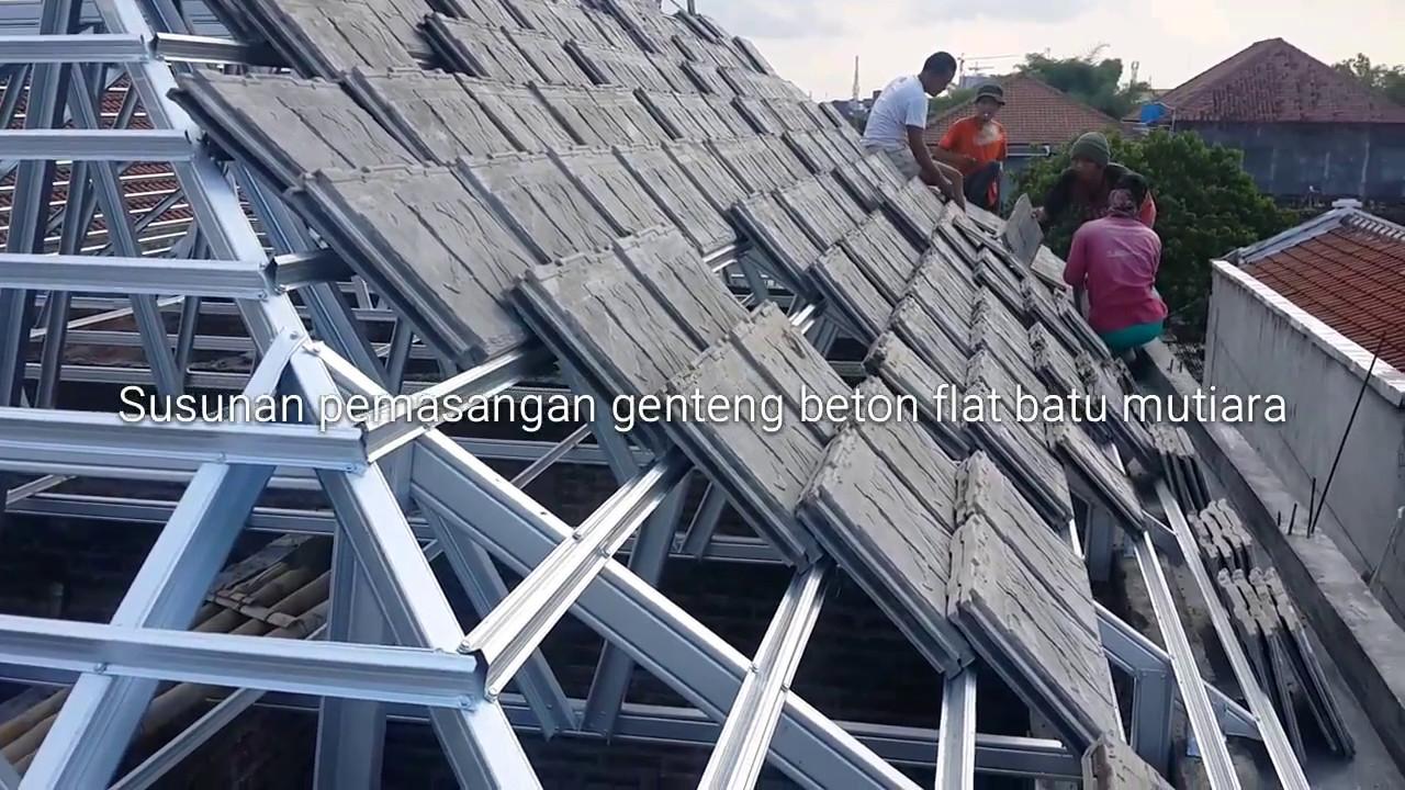 harga atap baja ringan dan genteng beton susunan cara pasang flat batu mutiara agar tidak