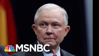 WaPo: Jeff Sessions Told White House He Might Leave If Rosenstein Is Fired | Hardball | MSNBC