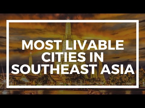 Top five most livable cities in Southeast Asia for expats