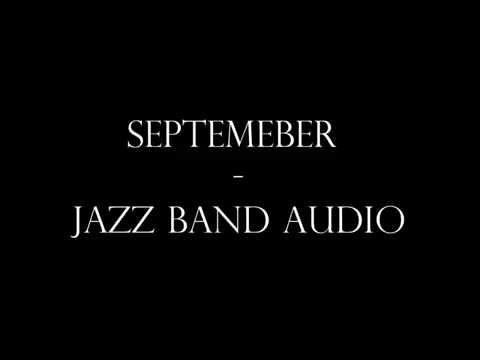 September - Jazz Band Audio