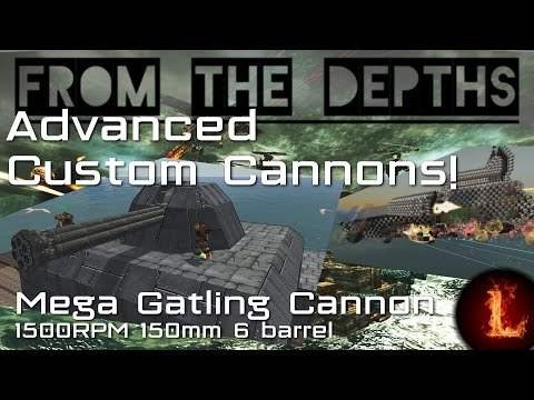 1500RPM Mega Gatling Cannon (150mm 6-barrel) - Advanced Custom Cannons - From the Depths