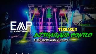 TERBARU! DJ THAILAND CONTLO DJ Riski Irvan Nanda 69 project