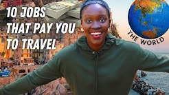 10 Jobs that PAY YOU to TRAVEL the world! ✈️ [real jobs!!]