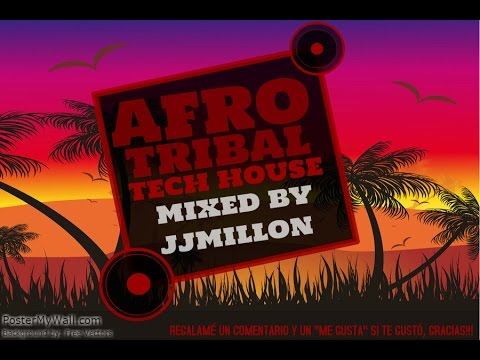 BEST AFRO TRIBAL TECH HOUSE MIX