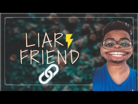 Liar Friend  Yellow Potato