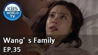 Wang's Family | 왕가네 식구들 EP.35 [SUB:ENG, CHN, VIE]