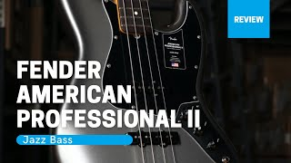 Review - Fender American Professional II Jazz Bass