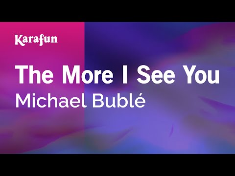 Karaoke The More I See You - Michael Bublé *