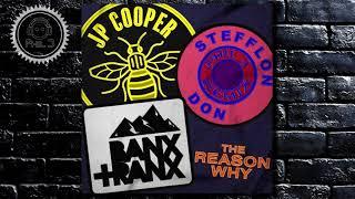 JP Cooper - The Reason Why ft. Stefflon Don, Banx & Ranx - Phil J Remix
