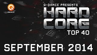 September 2014 | Q-dance Presents Hardcore Top 40