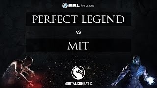 MKX - Perfect Legend vs. MIT - ESL MKX Pro League Fatal 8 Presented by Xbox - Match 6
