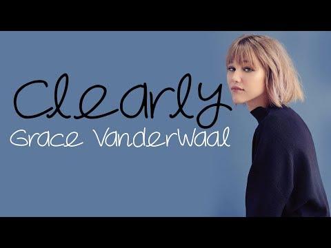 Grace VanderWaal - Clearly [Full HD] lyrics