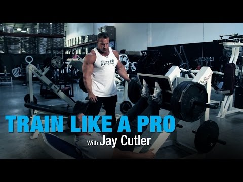 Leg Press with Jay Cutler - Train Like A Pro - BPI Sports Ep. 6
