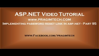 Implementing password reset link in asp.net   Part 95