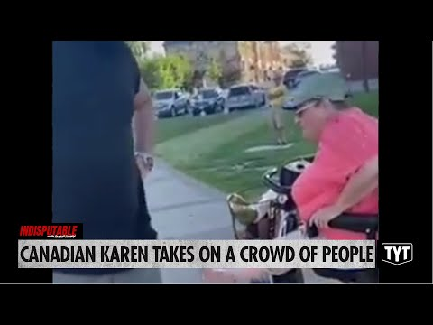 Canadian Karen Takes On A Crowd Of People