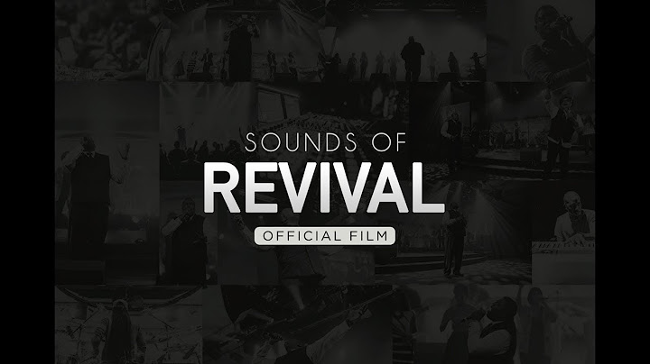 william mcdowell  sounds of revival official film