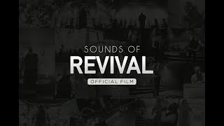 William McDowell - Sounds Of Revival (OFFICIAL FILM)