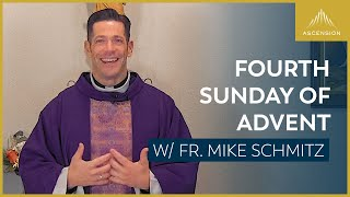 Fourth Sunday of Advent – Mass with Fr. Mike Schmitz
