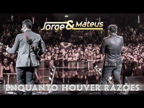 Jorge e Mateus - Enquanto Houver Razões - [Novo DVD Live in London] - (Clipe Oficial)