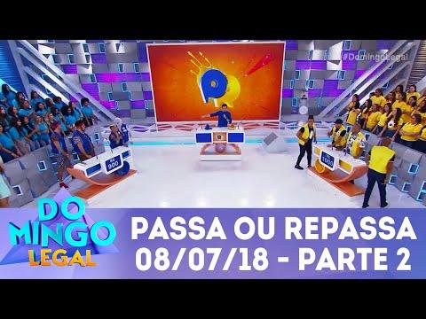 Passa ou Repassa - Parte 2   Domingo Legal (08/07/18)