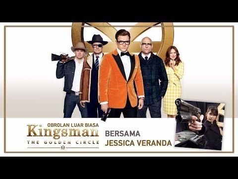 Obrolan Luar Biasa Kingsman The Golden Circle Bareng Jessica Veranda