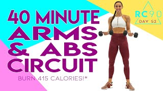 40 Minute Arms and Abs Circuit Workout 🔥Burn 415 Calories!* 🔥RC90 Day 52