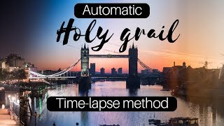 AUTOMATIC Holy Grail TIME-LAPSE method