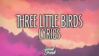 Maroon 5 - Three Little Birds (Lyrics)