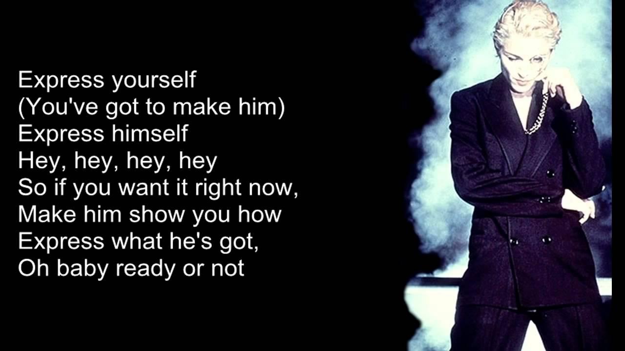 madonna express yourself lyrics on screen