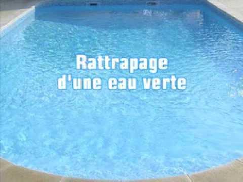 Guide Rattrapper Une Eau Verte   Youtube