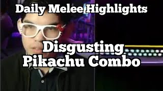 Daily Melee Highlights: Disgusting Pikachu Combo