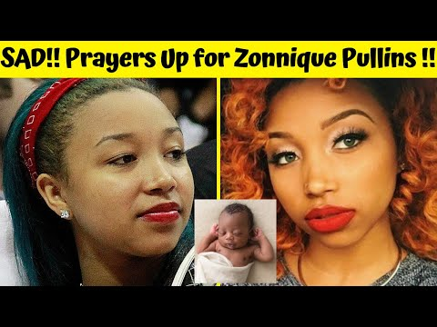 Terrible!! Prayers Up for Zonnique Pullins and Her Baby Girl ZAZA