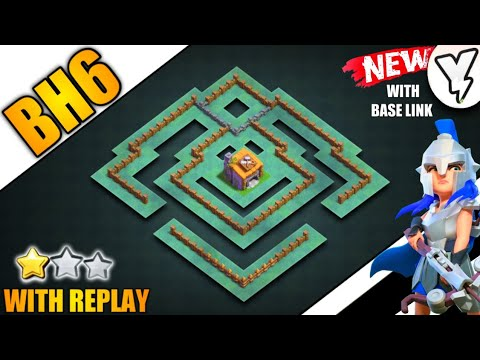 [NEW] UNDEFEATED BUILDER HALL LEVEL 6 (BH6) BASE | BEST BH6 BASE 100% TESTED WITH REPLAY 2020! - COC