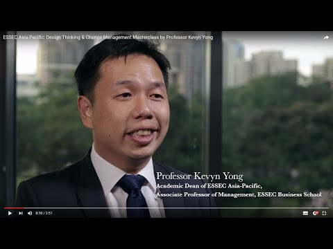 ESSEC Asia-Pacific: Design Thinking & Change Management Masterclass by Professor Kevyn Yong