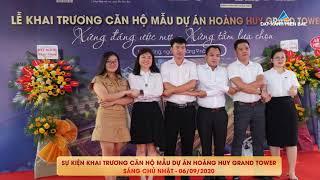 KHAI TRƯƠNG CĂN HỘ MẪU DỰ ÁN HOÀNG HUY GRAND TOWER - HẢI PHÒNG