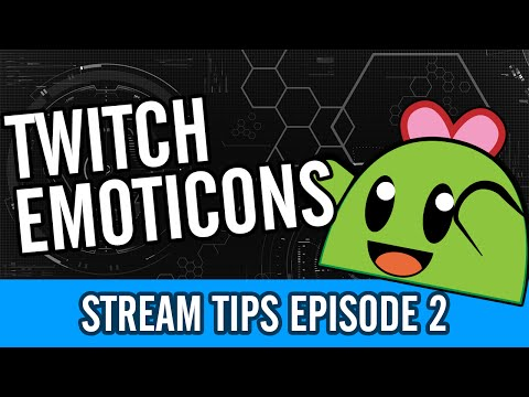 Custom Twitch Emotes - Stream Tips #2