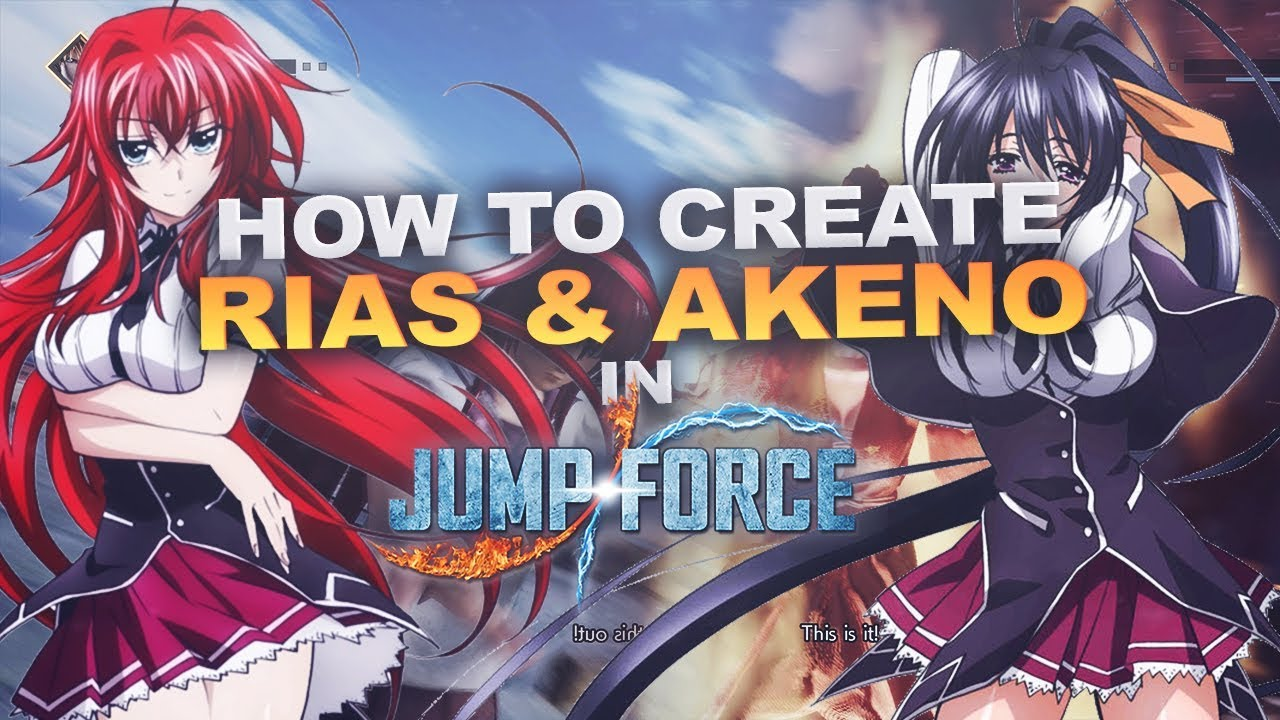 How to create `Rias` & `Akeno` from High School DxD in Jump Force!